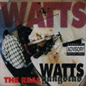 [CD] ワッツ・ギャングスタ/THE REAL