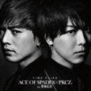 ACE OF SPADES × PKCZ(R) feat.登坂広臣 / TIME FLIES(CD+DVD) CD