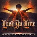 [CD] ラスト・イン・ライン/ヘヴィ・クラウン(初回限定盤/CD+DVD)