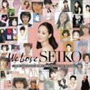 [CD] 松田聖子/We Love SEIKO -35th Anniversary 松田聖子究極オールタイムベスト 50 Songs-(通常盤)