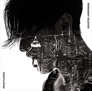 DEAN FUJIOKA / Permanent Vacation/Unchained Melody(初回盤A/CD+DVD) [CD]