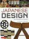 JAPANESE DESIGN Art,Aesthetics & Culture