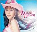 愛内里菜/Dream×Dream(CD)