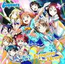 Aqours/TVアニメ 『ラブライブ!サンシャイン!!』 OP主題歌(CD)