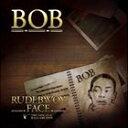 《送料無料》RUDEBWOY FACE/BOB(CD)