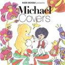 (オムニバス) キッズ・ボッサ・プレゼンツ プレイズ・マイケル・ジャクソン(仮)(CD)