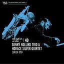 【輸入盤】SONNY ROLLINS TRIO ソニー・ロリンズ・トリオ/SWISS RADIO DAYS 40(CD)