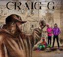 饶舌, 嘻哈 - クレイグ・G/ランブリングス・オブ・アン・アングリー・オールドマン(CD)