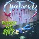 【輸入盤】OBITUARY オビチュアリー/SLOWLY WE ROT / CAUSE OF DEATH(CD)
