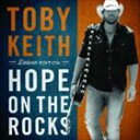 Fork, Country - 【輸入盤】TOBY KEITH トビー・キース/HOPE ON THE ROCKS (DLX)(CD)
