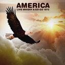 其它 - 輸入盤 AMERICA / LIVE WHISKY A-GO-GO 1972 [CD]