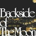 Akt The Jn/Backside of The Moon(CD)