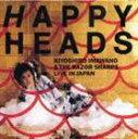 《送料無料》忌野清志郎&ザ・レザー・シャープス/ハッピーヘッズ(期間生産限定盤)(CD)