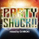 欧洲电子音乐 - DJ Hiroki(MIX) / MASH UP PARTY -Let It Go- Mixed by DJ HIROKI [CD]