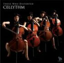 CELLYTHM/Those Who Distorted(CD)