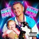 【輸入盤】RIFF RAFF リフ・ラフ/NEON ICON(CD)