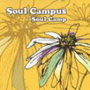 《送料無料》Soul Camp/Soul Campus(CD)