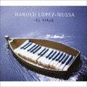 《送料無料》ハロルド・ロペス=ヌッサ(p、key、vo)/エル・ビアッヘ(来日記念盤)(CD)
