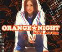 愛内里菜/ORANGE★NIGHT(CD)