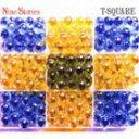 T-SQUARE/ナイン・ストーリーズ(ハイブリッドCD)(CD)