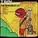 欧洲电子音乐 - T.ロイ/ブッシュ・ミート(CD)
