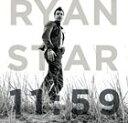 【輸入盤】RYAN STAR ライアン・スター/11 : 59(CD)