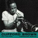 現代 - クリフォード・ブラウン(tp)/クリフォード・ブラウン・メモリアル・アルバム +8(SHM-CD)(CD)
