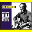 Gospel - 【輸入盤】R.L.BURNSIDE R.L.バーンサイド/MISSISSIPPI HILL COUNTRY BLUES(CD)