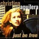 ═в╞■╚╫ CHRISTINA AGUILERA / JUST BE FREE [CD]