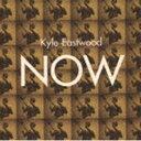 カイル・イーストウッド(b) / ナウ(完全限定生産盤) [CD]