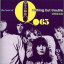 Q65 / THE BEST OF - NOTHING BUT TROUBLE 1966-68 CD