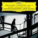 古典 - アンドリス・ネルソンズ(cond) / ブルックナー:交響曲第3番 ワーグナー:歌劇≪タンホイザー≫序曲(SHM-CD) [CD]
