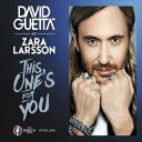 Trance, Euro Beat - 輸入盤 DAVID GUETTA / THIS ONE'S FOR YOU (FEAT. ZARA LARSSON) [CDS]