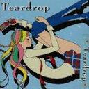 (オムニバス) Teardrop(CD)