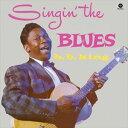Gospel - 【輸入盤】B.B. KING B.B.キング/SINGIN' THE BLUES + 2 BONUS TRACKS(CD)