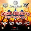 Trance, Euro Beat - MUSIC CIRCUS'15 OFFICIAL COMPILATION(CD)