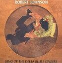Gospel - 【輸入盤】ROBERT JOHNSON ロバート・ジョンソン/KING OF THE DELTA BLUES SINGERS(CD)