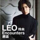 [送料無料] LEO(今野玲央) / 玲央 Encounters:邂逅(UHQCD) [CD]