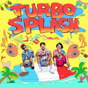 摇滚乐 - 【輸入盤】TURBO ターボ/1ST MINI ALBUM : TURBO SPLASH(CD)