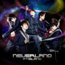 FTISLAND / NEVERLAND(通常盤) CD