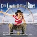 (オリジナル・サウンドトラック) カウガール・ブルース オリジナル・サウンドトラック(完全生産限定盤)(CD)