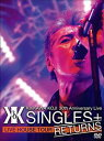 "吉川晃司/KIKKAWA KOJI 30th Anniversary Live ""SINGLES+ RETURNS"" DVD"