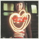 Every Little Thing/UNTITLED 4ballads(CD)