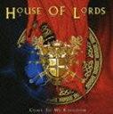 《送料無料》ハウス・オブ・ローズ/カム・トゥ・マイ・キングダム(CD)