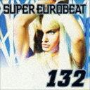 Trance, Euro Beat - (オムニバス) スーパーユーロビート VOL.132 [CD]