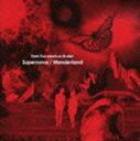 9mm Parabellum Bullet/Supernova/Wanderland(CD)