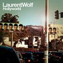 欧洲电子音乐 - 輸入盤 LAURENT WOLF / HOLLYWOOD [CD]