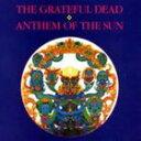 輸入盤 GRATEFUL DEAD / ANTHEM OF THE SUN (EXPANDED & REMASTER) [CD]