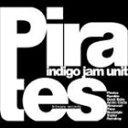 Other - indigo jam unit/Pirates(CD)