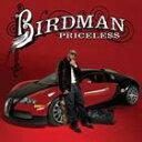 饶舌, 嘻哈 - 輸入盤 BIRDMAN / PRICELESS [CD+DVD]
